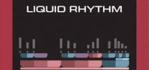Liquid Rhythm 1.7.0 Crack + Serial Number Free Download [2021]